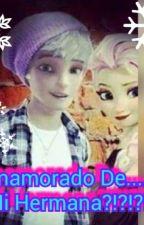 Enamorado De....Mi Hermana?!?!?! by SilviaAimeePonce