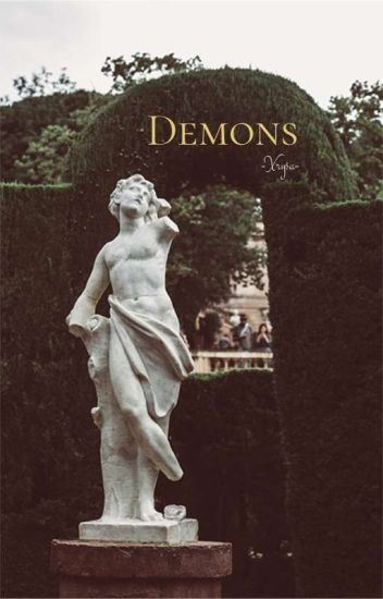 Demons #READINT2017 •Completed•