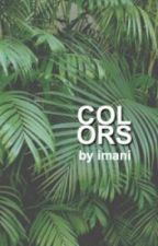 colors (traduction vf) by evocativemichael