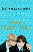 VKook (V y Jungkook): Short Story by LeeTaeMinHo