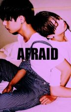 Afraid ➳ VKook. by ShinShin62