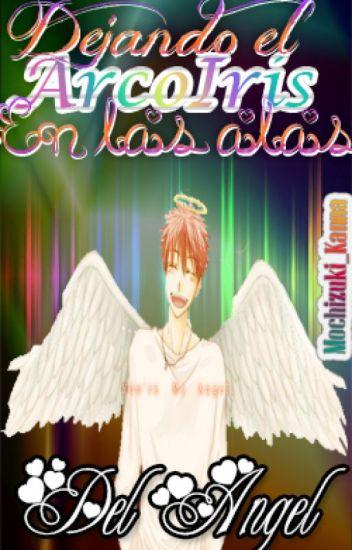 Dejando el arcoiris en las alas del angel