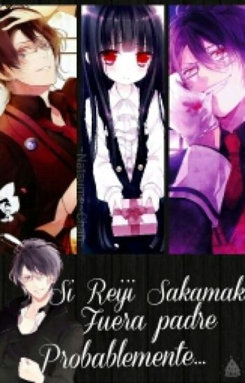 Si Reiji Fuera Padre Probablemente... [{Book 4■}] ©