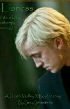 Lioness (Draco Malfoy X Reader) by StaySeventeen