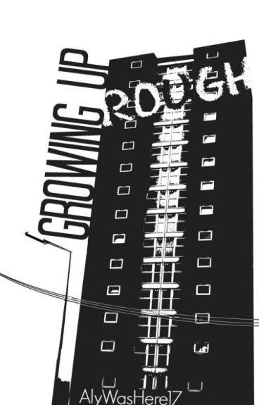 Growing Up Rough [boyxboy] [slash]