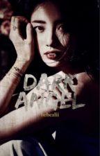 Dark Angel... by MeDicenTaehiun