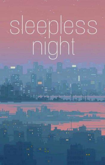 Sleepless Night | Sekai