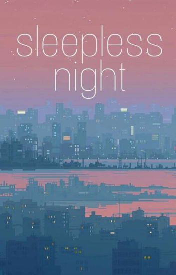 Sleepless Night | Sekai
