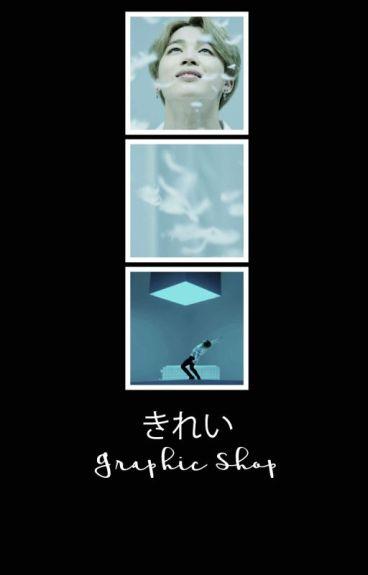 [ きれい graphic shop ] - close for awhile