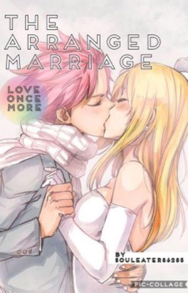 THE ARRANGED MARRIAGE(Nalu)