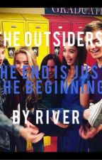 The Outsiders:The End Is Just The Beginning(Sequel to The Outsiders by MayaHartForever12