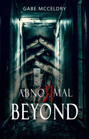 Abnormal Beyond by GabeMcCeldry