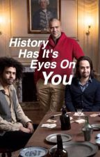 History Has It's Eyes On You by philipschuyler