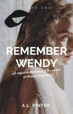 Remember Wendy. by IngleLopez