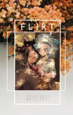 Flirt [DISCONTINUED] by whyechnut