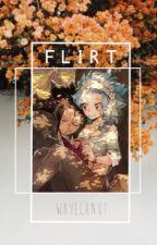 Flirt by whyechnut