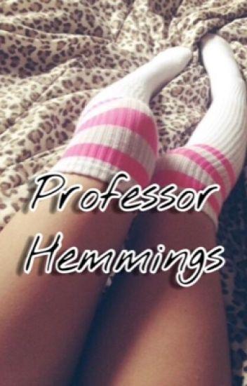 Professor Hemmings •l.h•