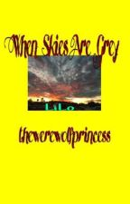 When Skies Are Grey (Side: LiLo) by -grunge-and-roses