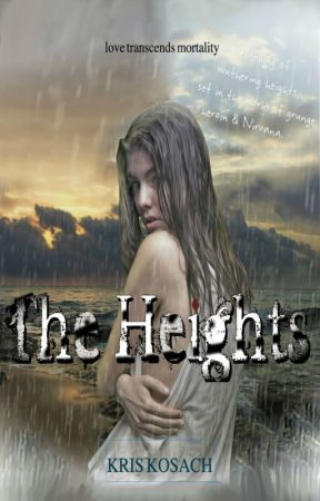 The Heights: a modern reimagining of  WUTHERING HEIGHTS by kriskosach