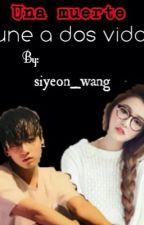 Una muerte une dos vidas (tu y kook 2da temporada) by siyeon_wang