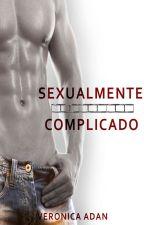 Sexualmente complicado by Veronica_Adan