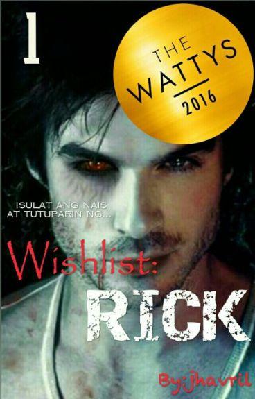 Wishlist 1: RICK
