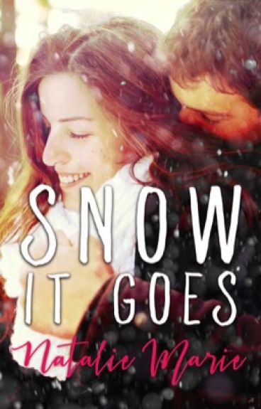 Snow It Goes by natmarie