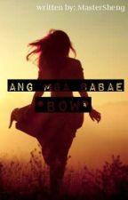 Ang mga BABAE !! *bow* by MasterSheng