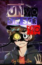 UN YO SIN SER YO by AstroBab