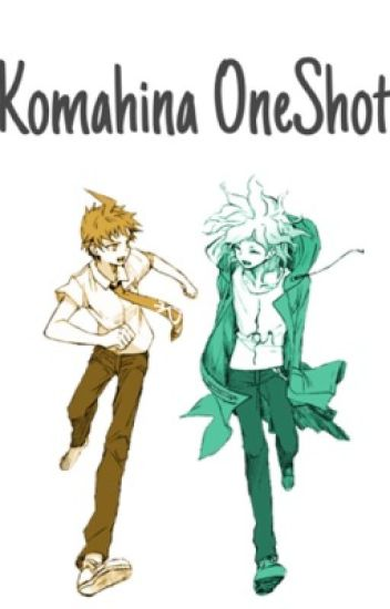 KomaHina♡OneShots