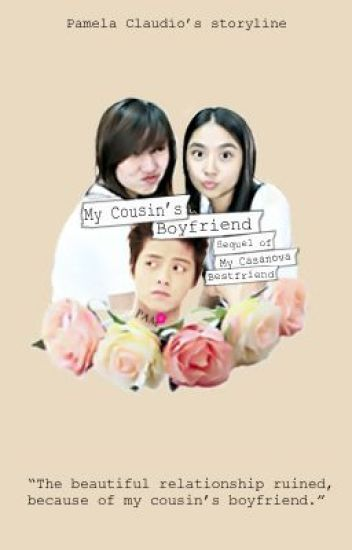 My Cousin's Boyfriend (KathNiel) [MCB Sequel] [FINISHED]