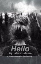 Hello by shawnslame
