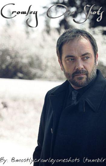 Crowley Oneshots