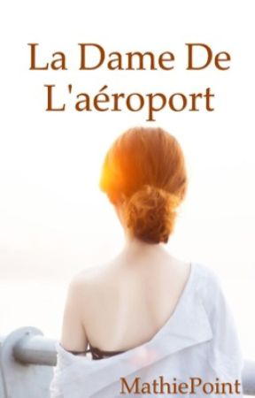 La dame de l'aéroport by MathieChan