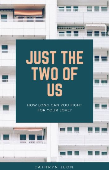 just the two of us { vrene }