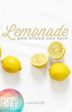 Conversations (gxg): Lemonade and Other Gay Shit by vanillaVDE