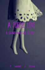 A Purple Love (A Gerard Way Fanfic) by iwannabe_a_smolbean
