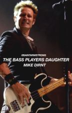 The Bass Player's Daughter; mike dirnt by blurryarmstrong