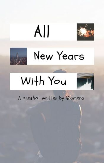 •ALL NEW YEARS WITH U