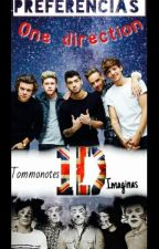 ♡ Preferencias One Direction ♡ by TommoNotes