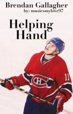 Helping Hand || Brendan Gallagher by musicsmylove97