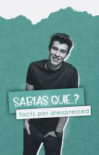 Sabías que..? (shawn mendes) by ShawnSPRM