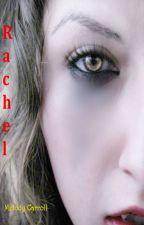 Rachel by MelodyCarroll