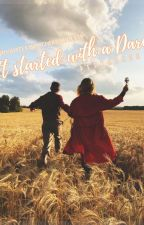 IT STARTED WITH A DARE [CBS] --- COMPLETED #Wattys2016 by DeeKeeCee
