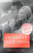 Dragoste dulce-amara(Short-Story) by Libras98