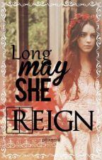 Reign » a.k [CANCELADA] by kisa-snake