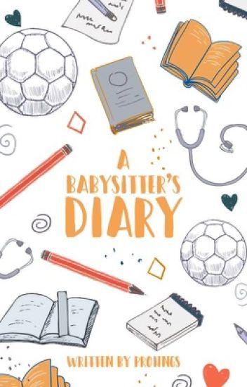 A Babysitter's Diary