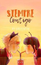 """Siempre """"contigo"""". (Pausada-En edición) by U4leenPine"""