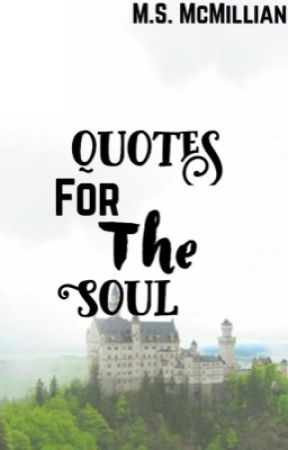 Wattpad Quotes for the Soul ❤️ by MegsGaming