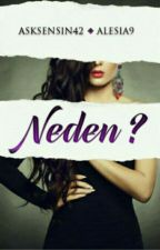 (ASKIDA) NEDEN ? by asksensin42